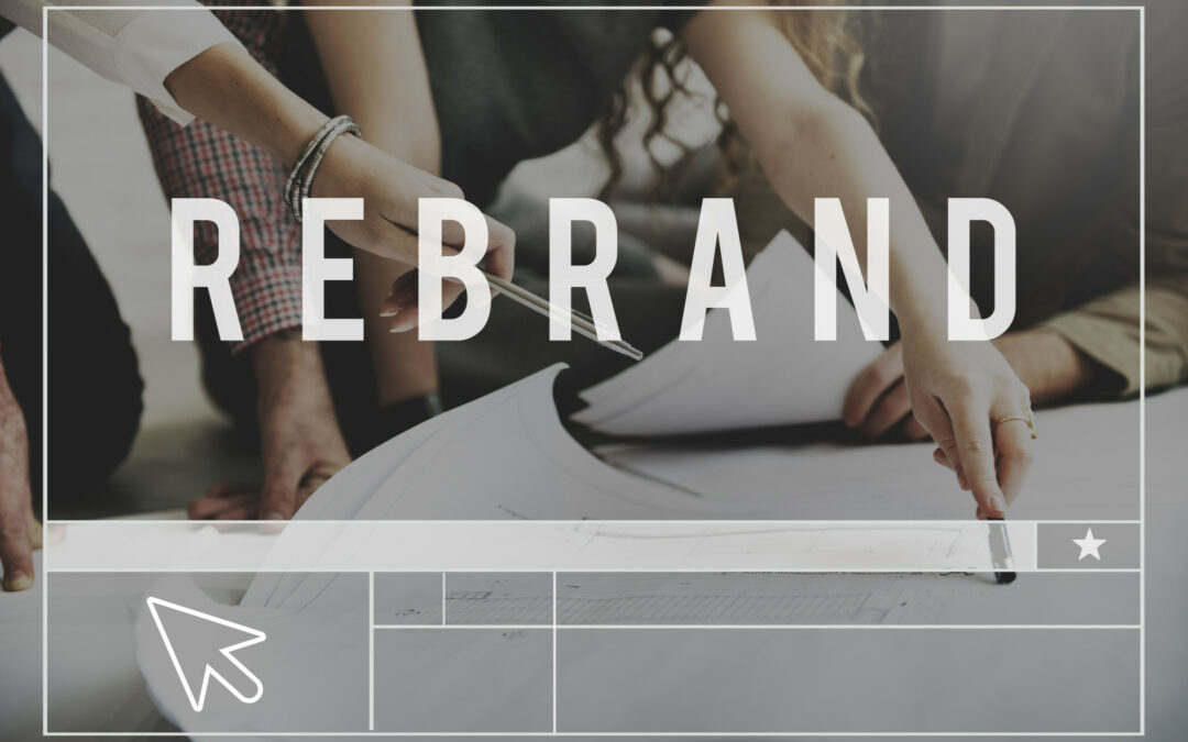 Is Your Business Looking to Change Up its Brand? Here is a Guide to Building Your Rebranding Strategy